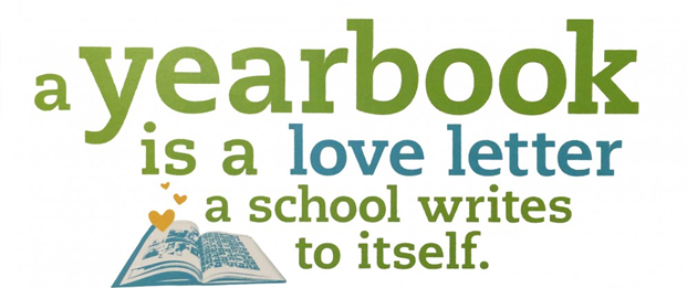 A yearbook is a love letter a school writes to itself.